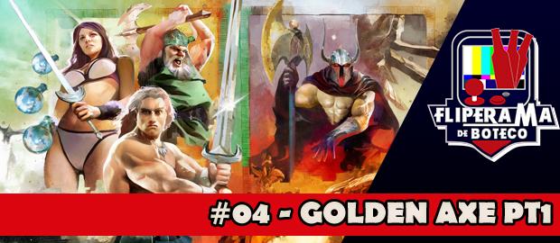 Fliperama de Boteco #04 - Golden Axe pt1