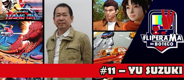 Fliperama de Boteco #11 - Yu Suzuki