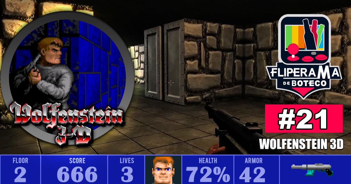 Fliperama de Boteco #21 – Wolfenstein 3D (O pai dos jogos de tiro)