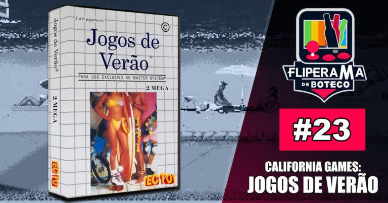 Fliperama de Boteco #23 – Jogos de Verão (California Games)