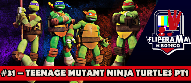 Fliperama de Boteco #31 - Teenage Mutant Ninja Turtles pt1