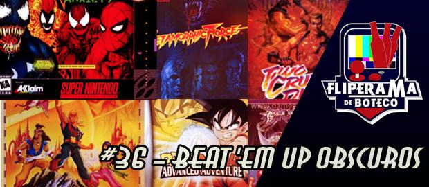Fliperama de Boteco #36 – Beat 'em up Obscuros