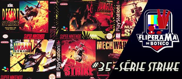 Fliperama de Boteco #35 – Série Strike