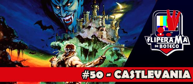 Fliperama de Boteco #50 - Castlevania 1