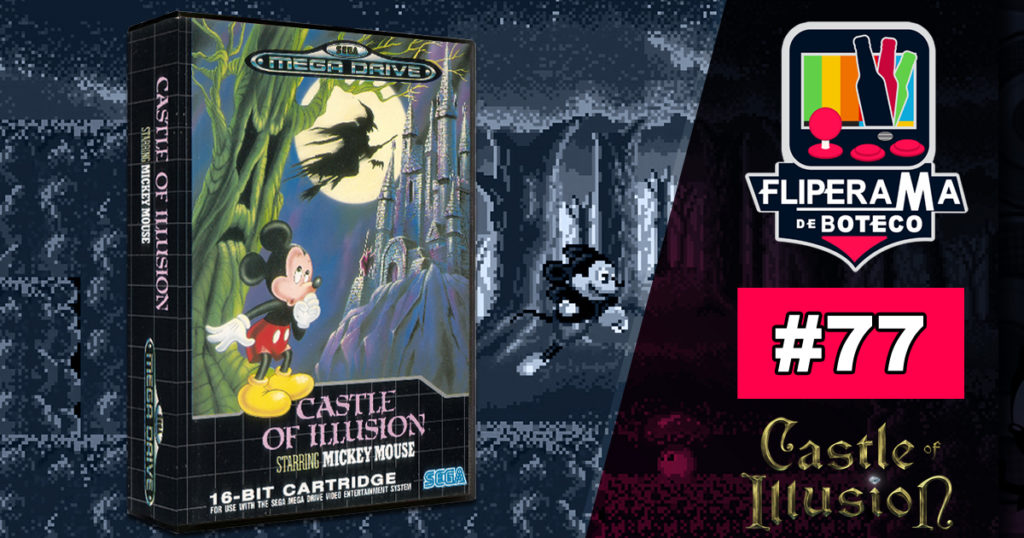 Fliperama de Boteco #77 – Castle of Illusion
