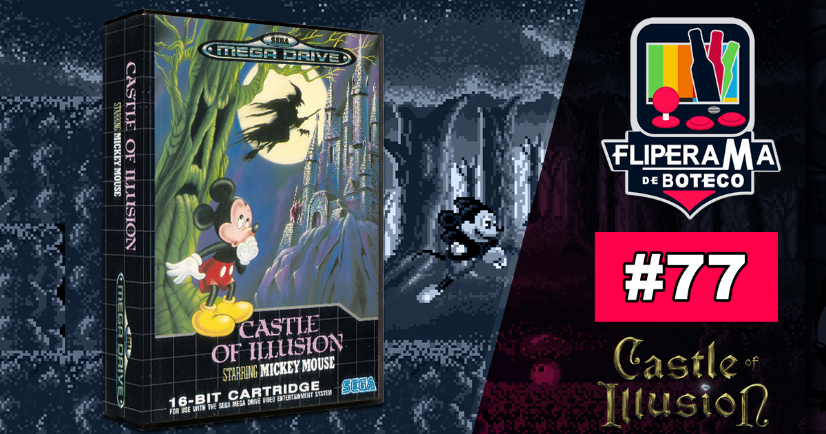Fliperama de Boteco #77 - Castle of Illusion