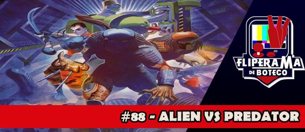 Fliperama de Boteco #88 – Alien VS Predator (Arcade)