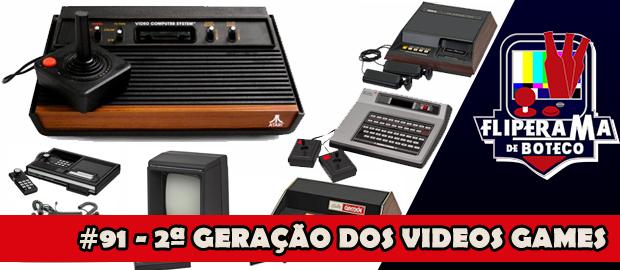Fliperama de Boteco #91 – A História dos Vídeo Games – 2ª Geração