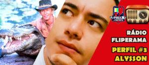 Rádio Fliperama 23 – Perfil #3 Alysson Guedim