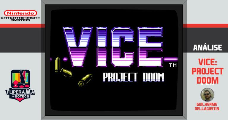 Vice: Project Doom – Descubra um clássico obscuro do NES