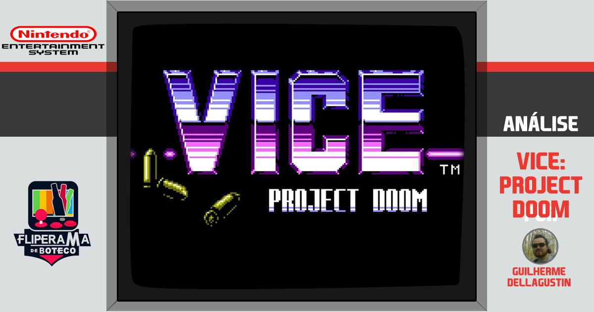 Vice: Project Doom - Descubra um clássico obscuro do NES