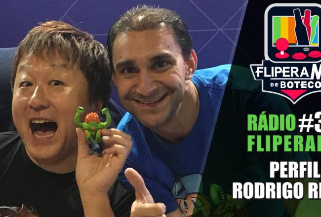 Rádio Fliperama #30 - Perfil Rodrigo Reche
