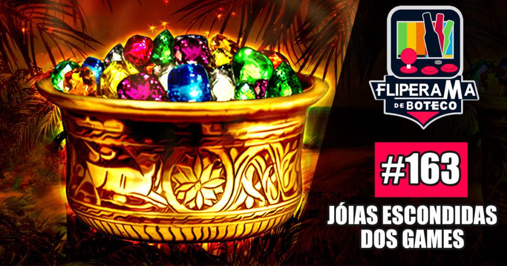 FDB # 163- Jóias Escondidas dos Games