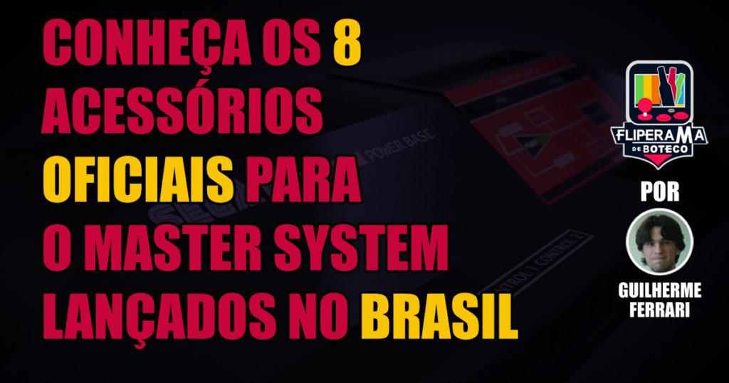 Conheça os 8 acessórios oficiais para o Master System lançados no Brasil