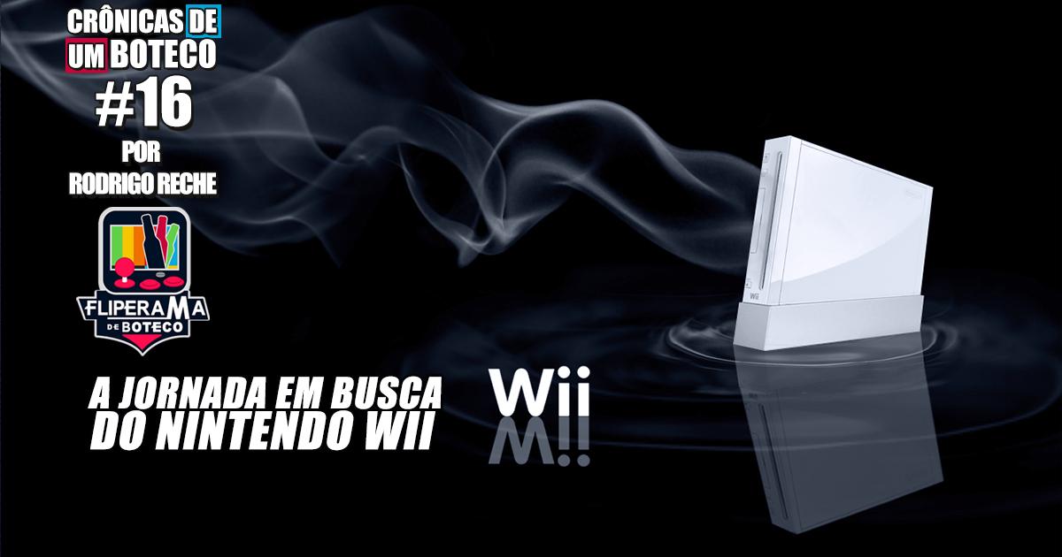 A jornada em busca do Nintendo Wii