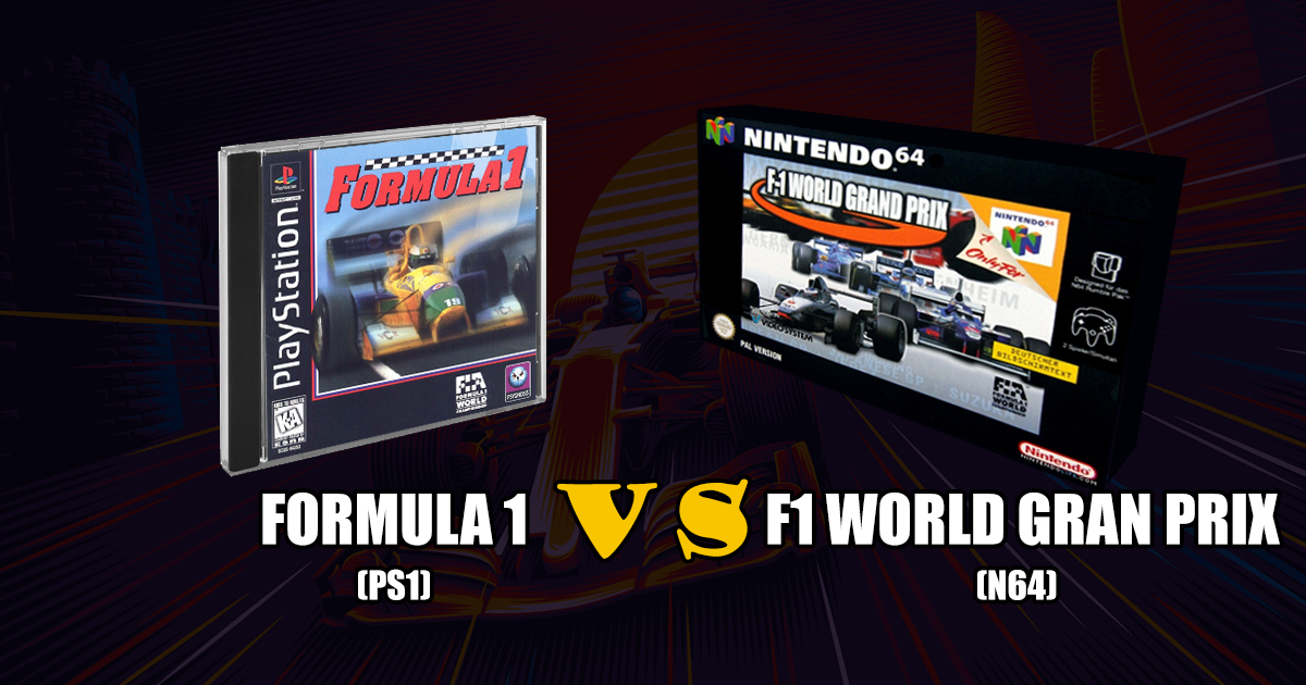 Formula 1 (PS1) VS F1 World Gran Prix (N64)