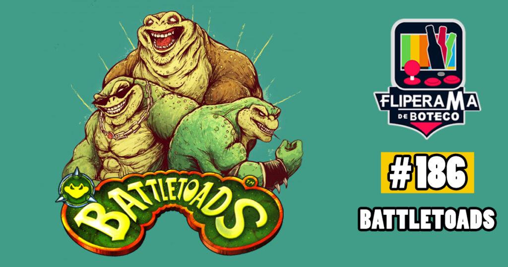 Fliperama de Boteco #186 – BattleToads