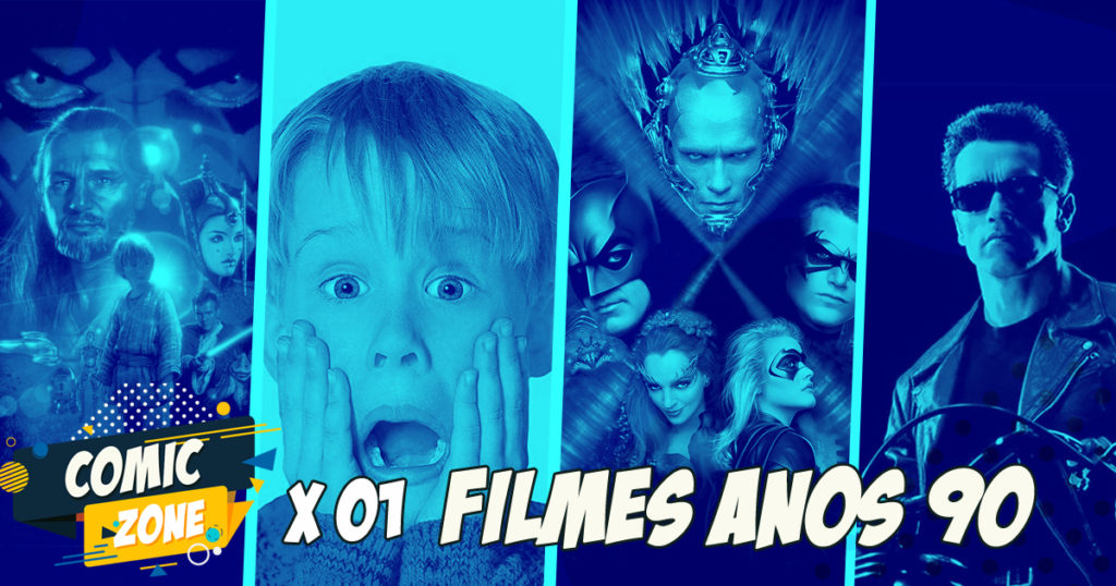 Comic Zone #01 – Filmes do anos 90