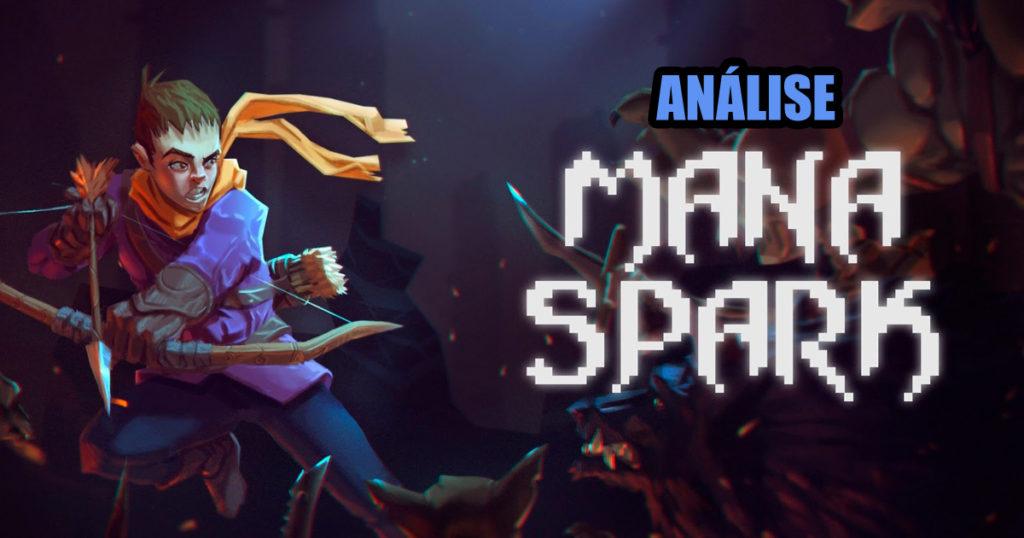 Análise: Mana Spark – Uma pérola escondida, e Brasileira!