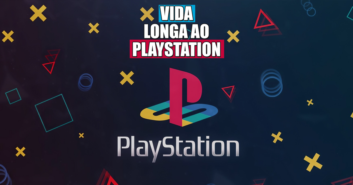 Longa vida ao Playstation
