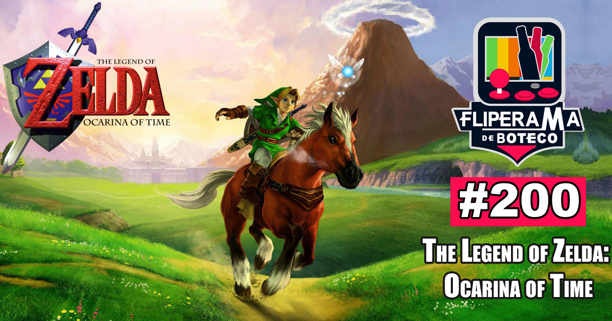 Fliperama de Boteco #200 - The Legend of Zelda: Ocarina of Time