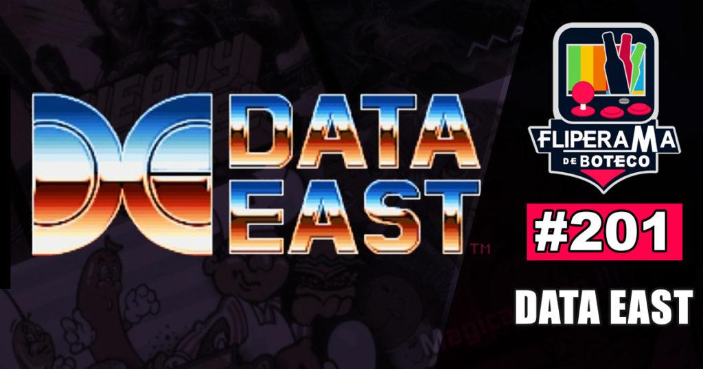 Fliperama de Boteco #201 – Data East