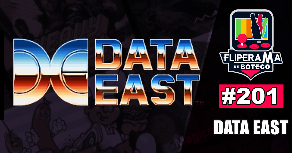 Fliperama de Boteco #201 - Data East