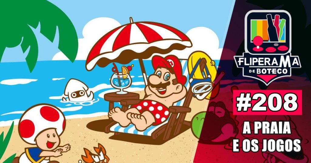 Fliperama de Boteco #208 – A Praia e os Jogos