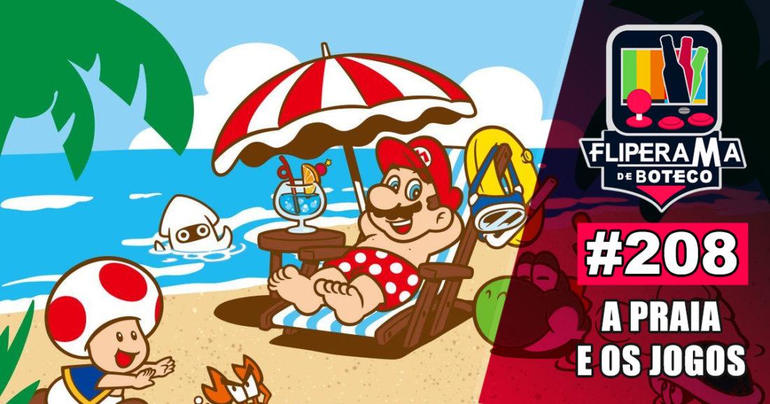Fliperama de Boteco #208 - A Praia e os Jogos