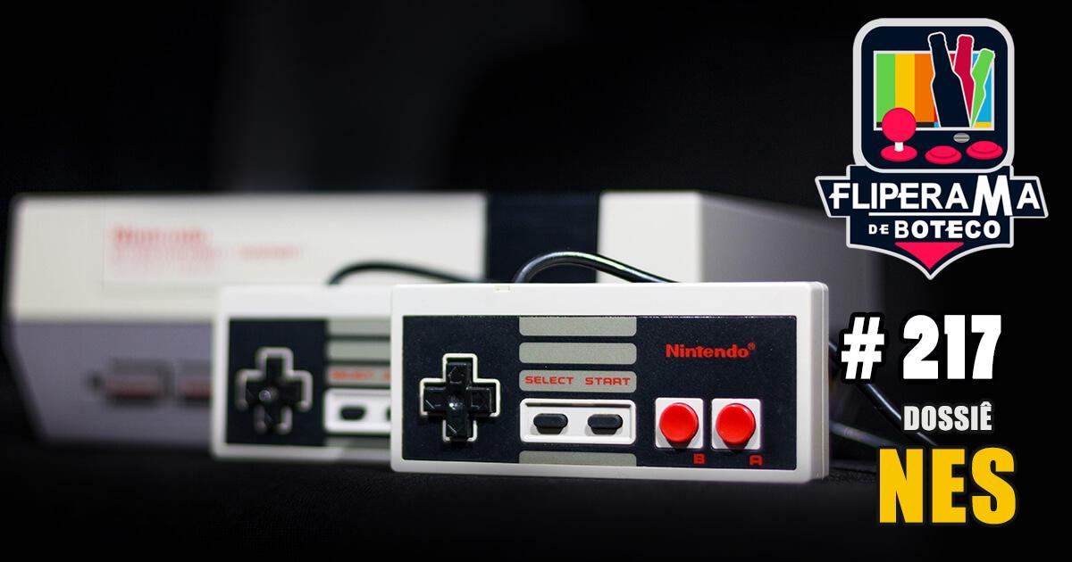 Fliperama de Boteco #217 - Dossiê NES