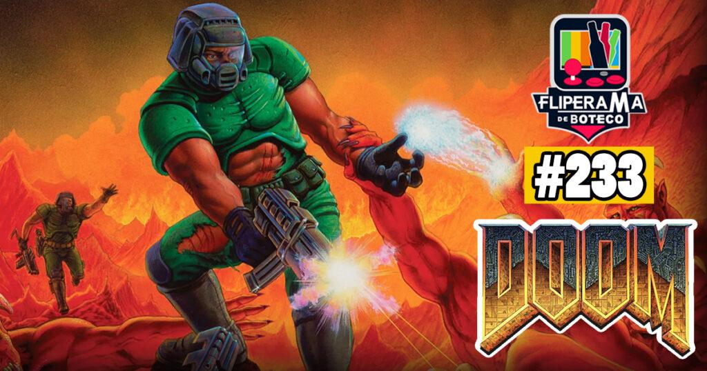 Fliperama de Boteco #233 – Doom