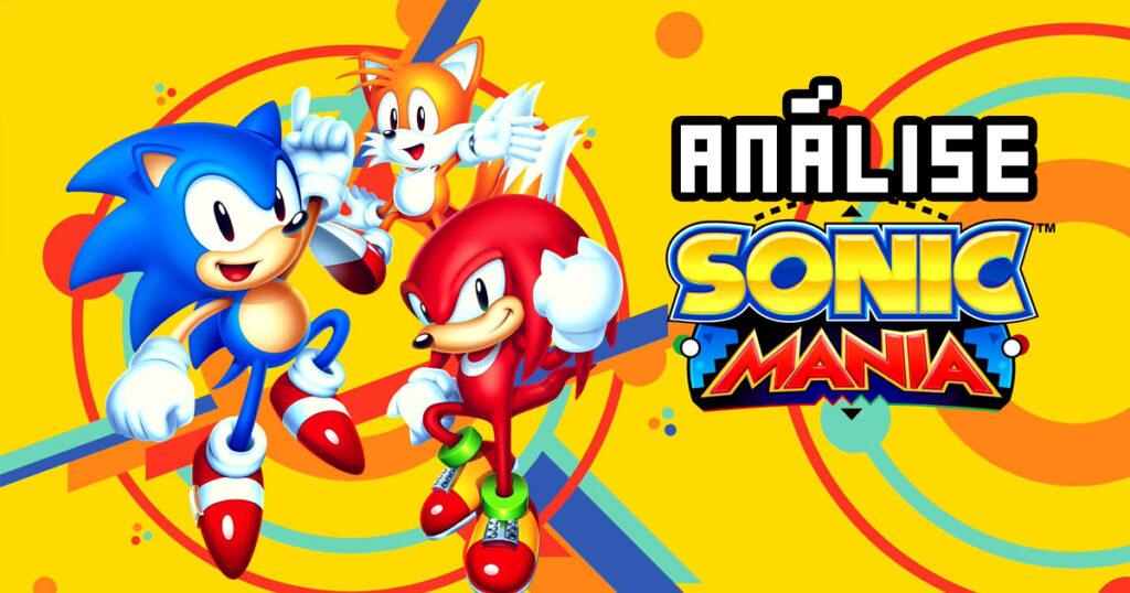 Sonic Mania: Nasce um Jovem Clássico – Análise