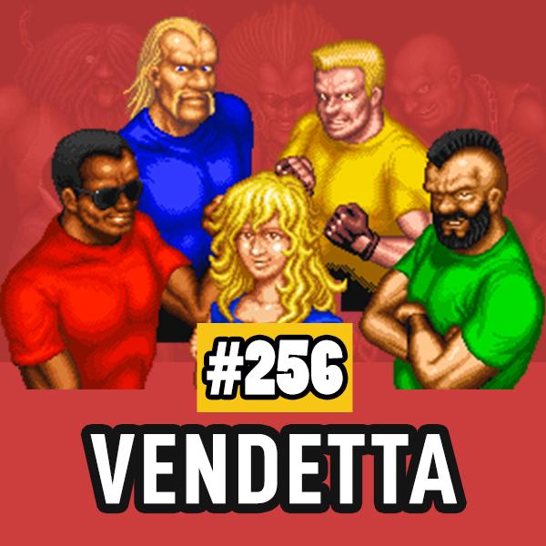 Fliperama de Boteco #256 – Vendetta