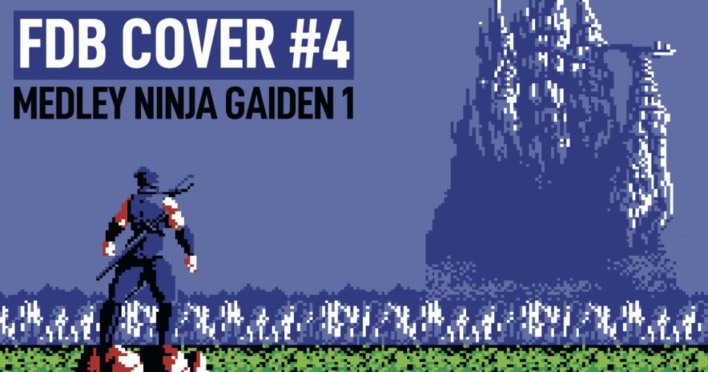 Fliperama Cover 04 – Medley Ninja Gaiden 1 (NES)
